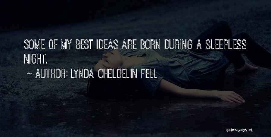 Sleepless Quotes By Lynda Cheldelin Fell