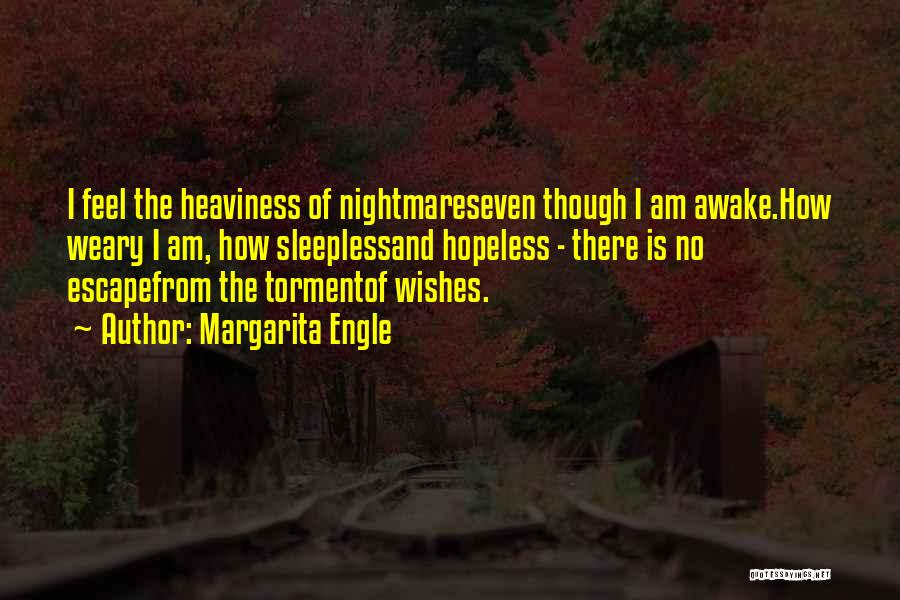 Sleepless Quotes By Margarita Engle