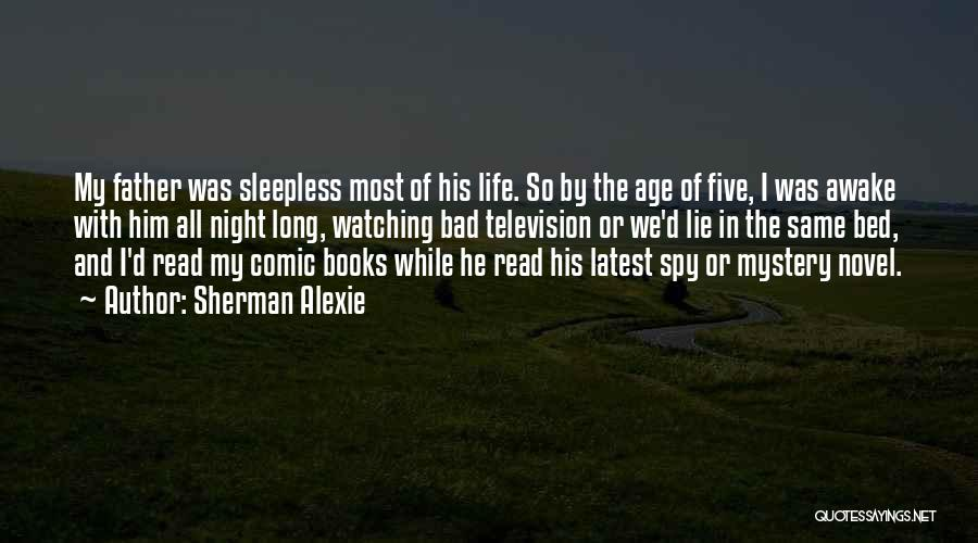 Sleepless Quotes By Sherman Alexie