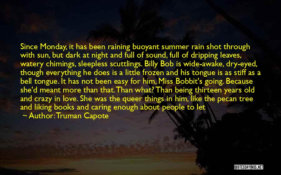 Sleepless Quotes By Truman Capote