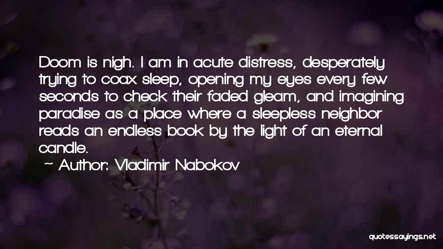 Sleepless Quotes By Vladimir Nabokov