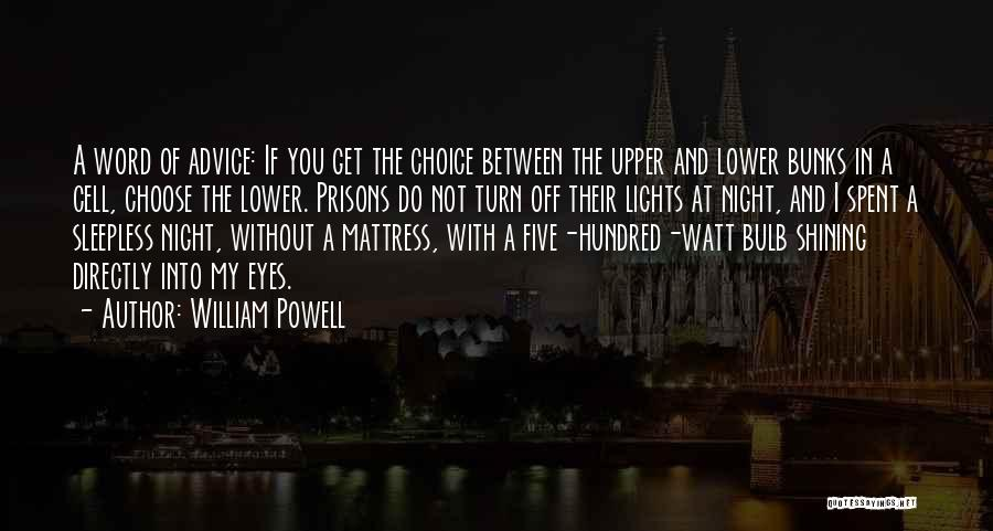 Sleepless Quotes By William Powell