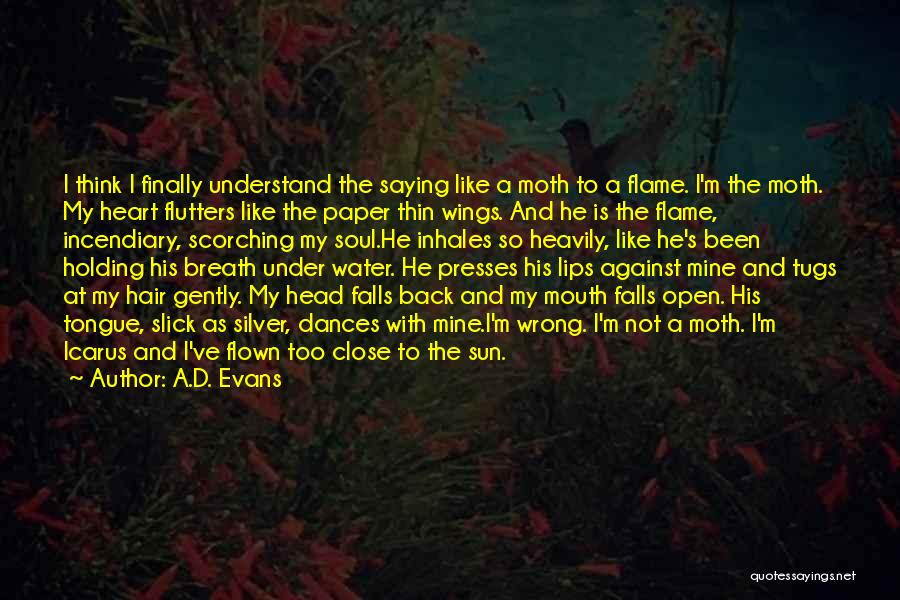 Slick Mouth Quotes By A.D. Evans