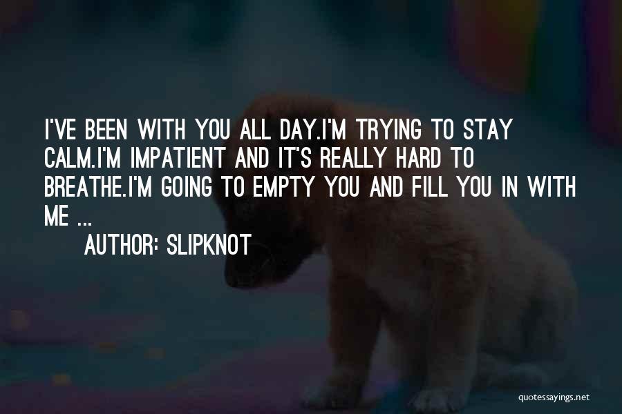 Slipknot Quotes 435781