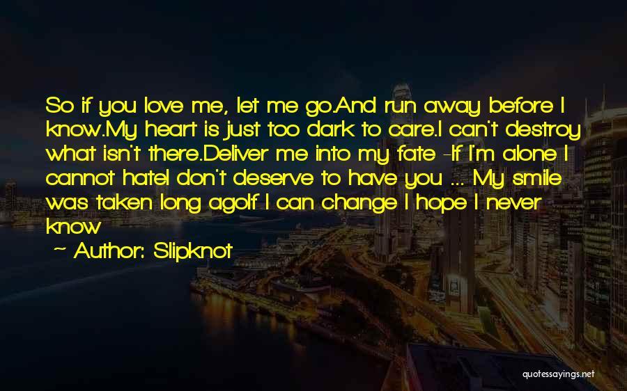 Slipknot Quotes 93324