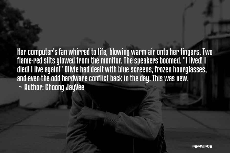 Slits Quotes By Choong JayVee