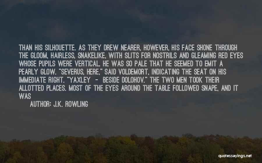 Slits Quotes By J.K. Rowling