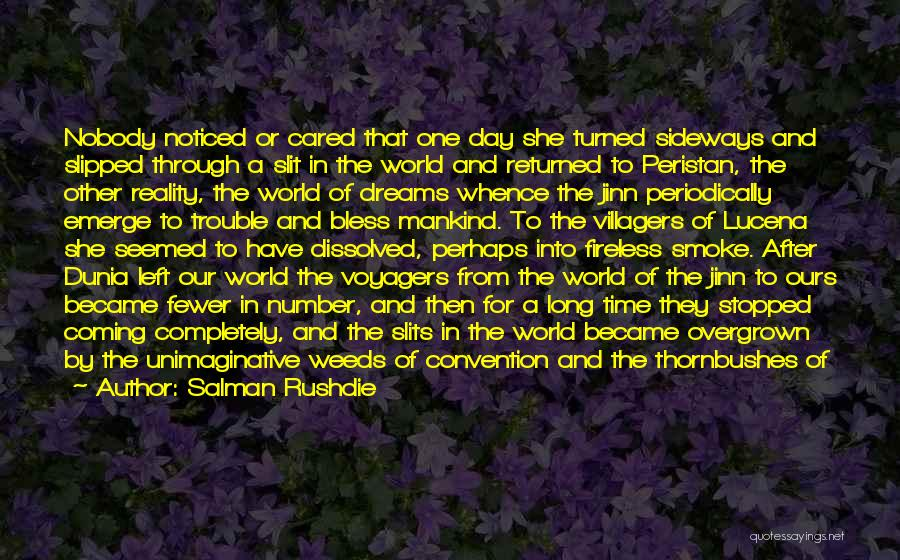 Slits Quotes By Salman Rushdie