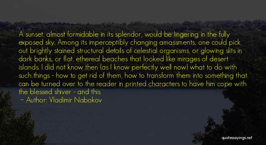 Slits Quotes By Vladimir Nabokov
