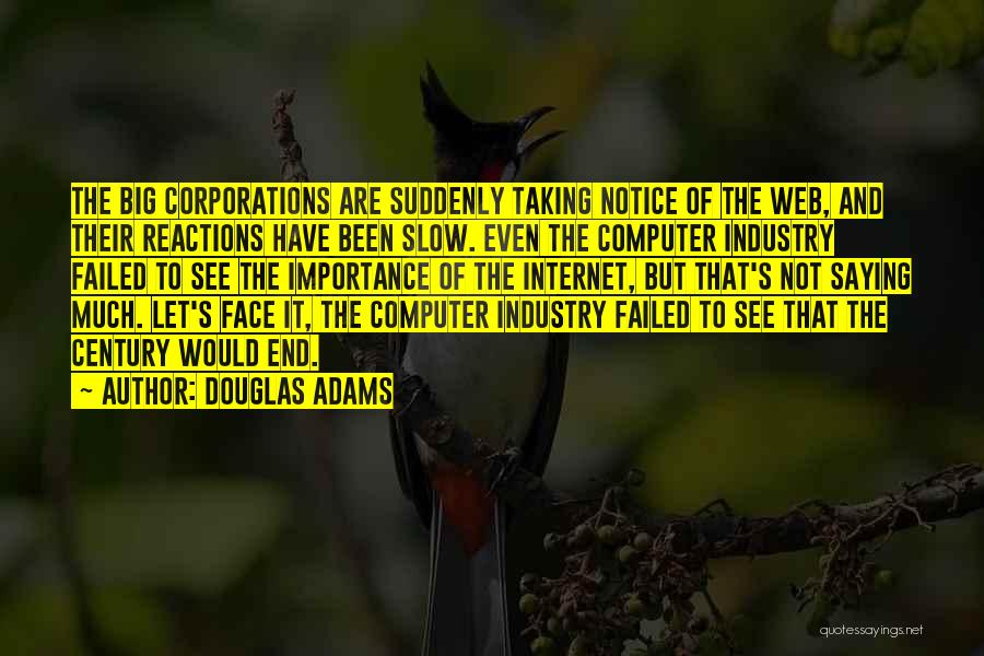 Slow Internet Quotes By Douglas Adams