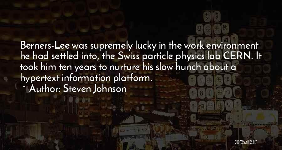 Slow Internet Quotes By Steven Johnson