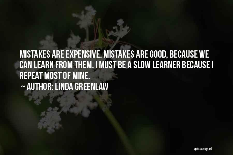 Slow Learners Quotes By Linda Greenlaw