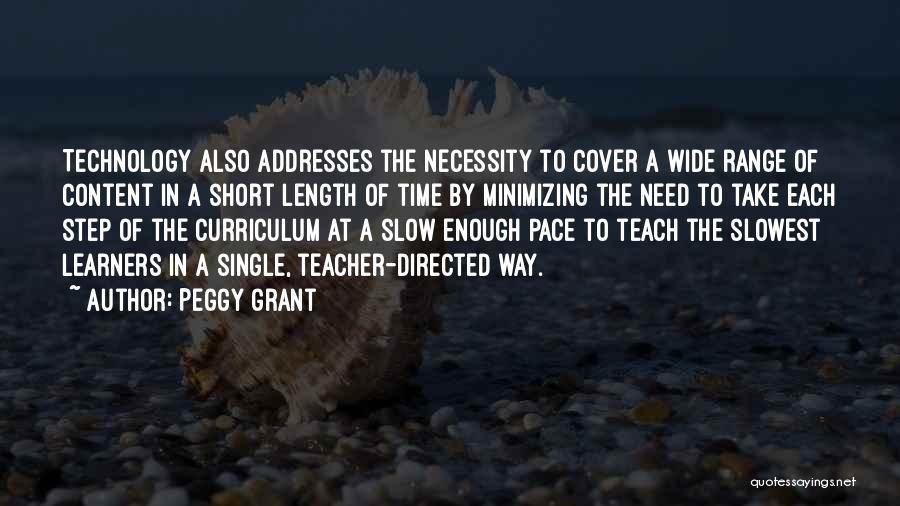 Slow Learners Quotes By Peggy Grant