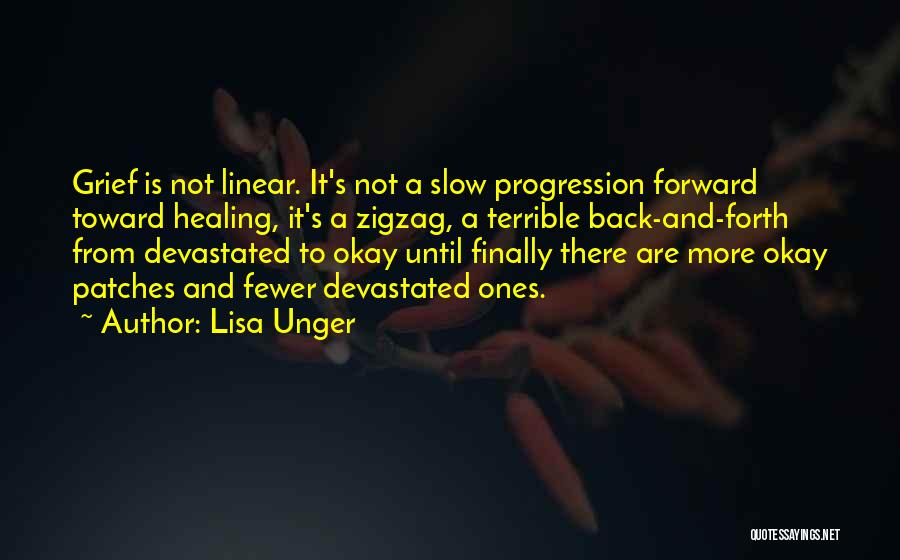 Slow Progression Quotes By Lisa Unger