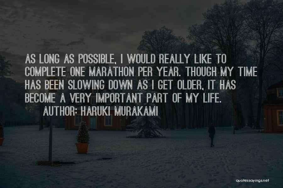 Slowing It Down Quotes By Haruki Murakami