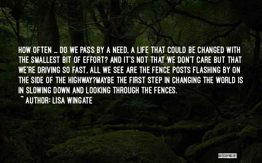 Slowing It Down Quotes By Lisa Wingate