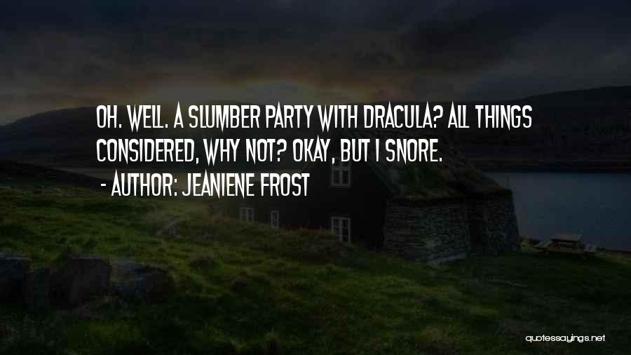 Slumber Party Quotes By Jeaniene Frost