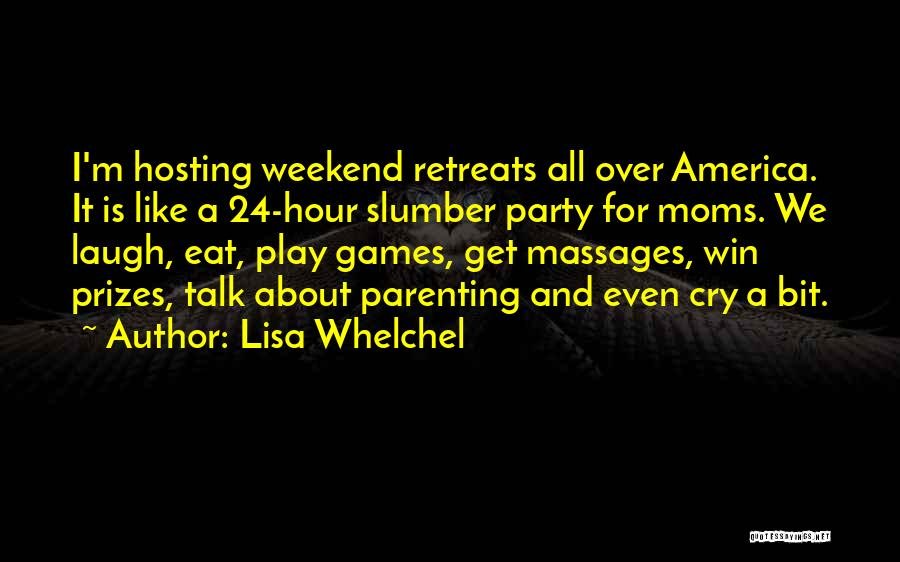 Slumber Party Quotes By Lisa Whelchel