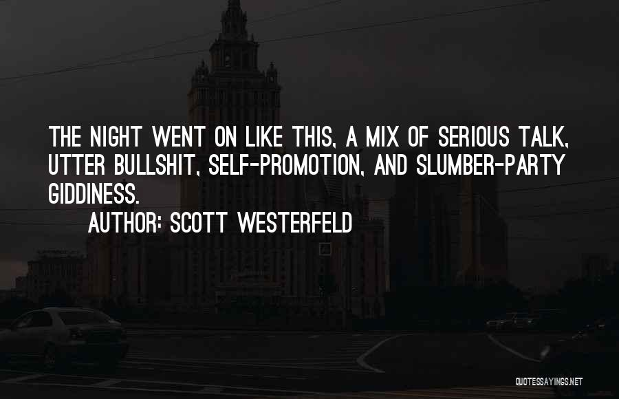 Slumber Party Quotes By Scott Westerfeld