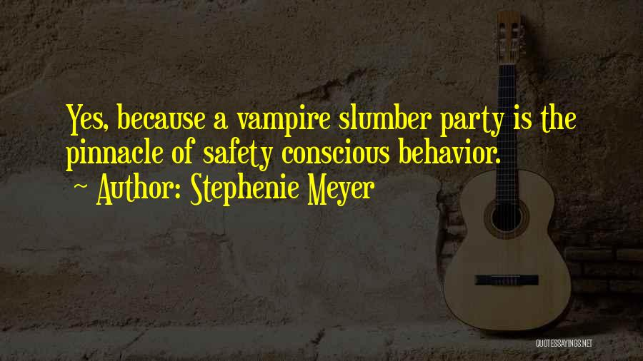 Slumber Party Quotes By Stephenie Meyer
