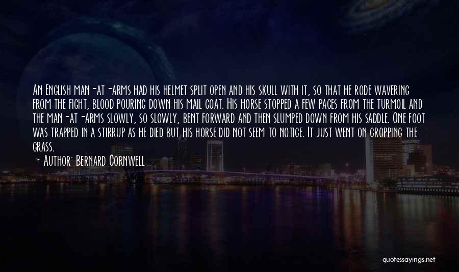 Slumped Quotes By Bernard Cornwell