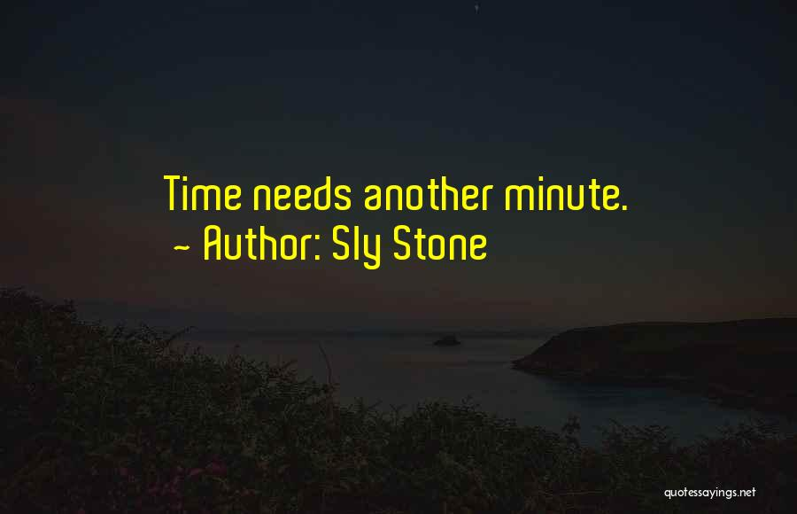Sly Stone Quotes 596581