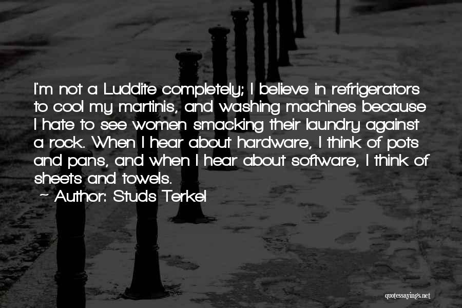 Smacking Someone Quotes By Studs Terkel