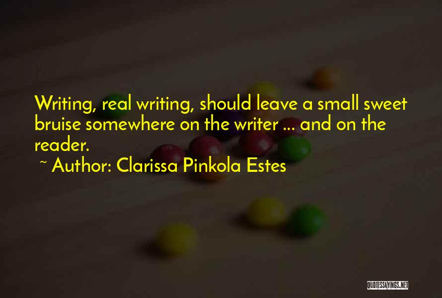 Small And Sweet Quotes By Clarissa Pinkola Estes