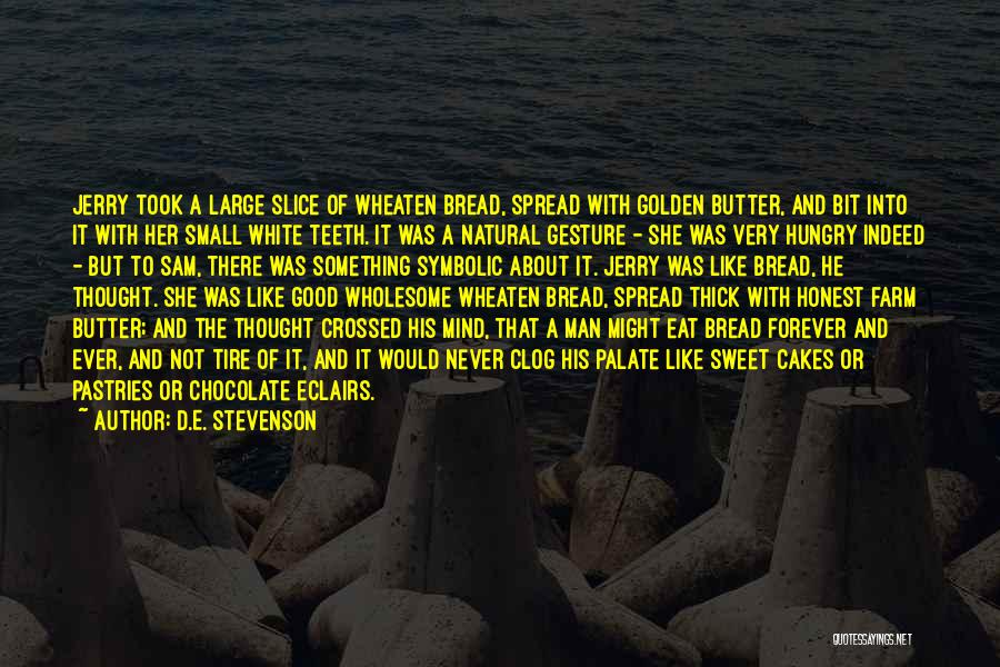 Small And Sweet Quotes By D.E. Stevenson