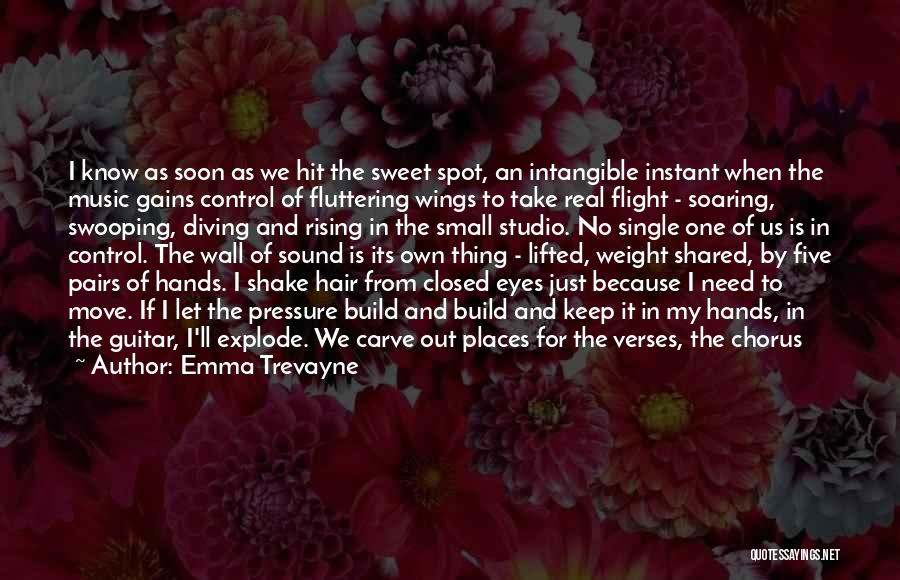 Small And Sweet Quotes By Emma Trevayne