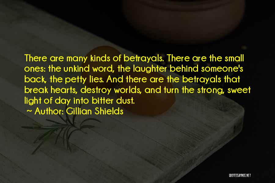 Small And Sweet Quotes By Gillian Shields