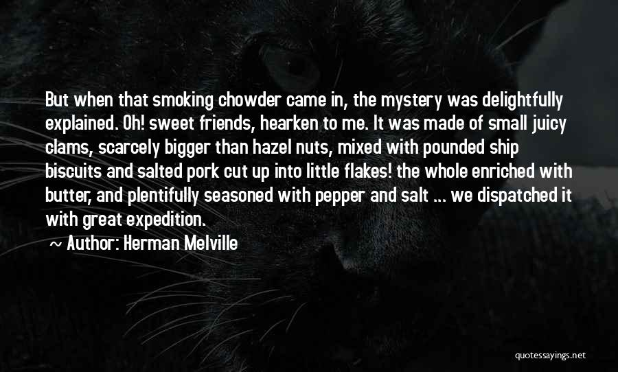 Small And Sweet Quotes By Herman Melville