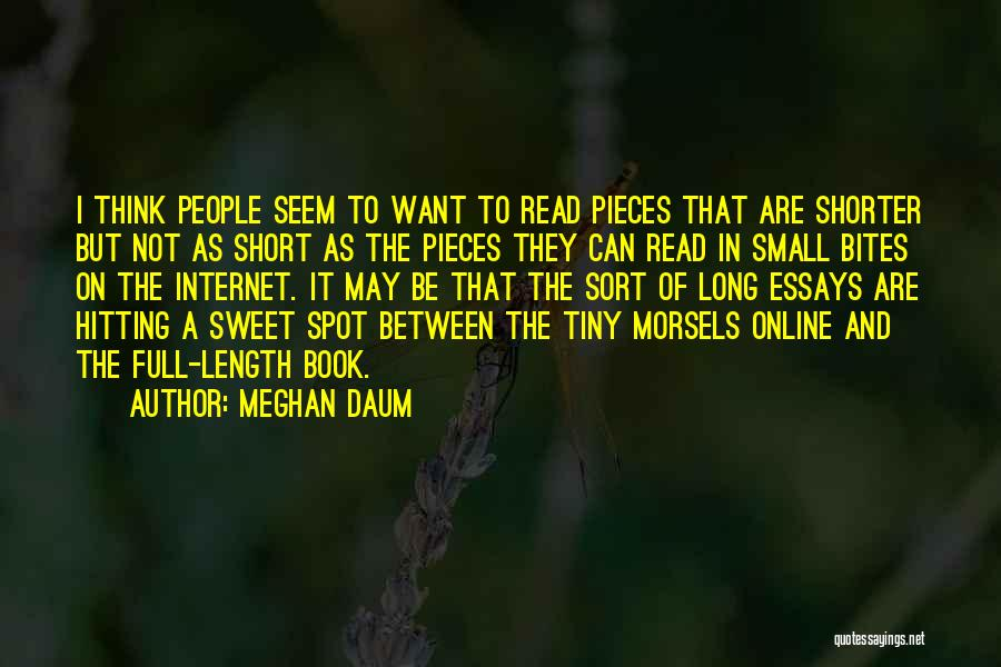 Small And Sweet Quotes By Meghan Daum