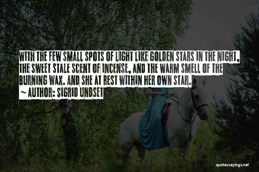 Small And Sweet Quotes By Sigrid Undset