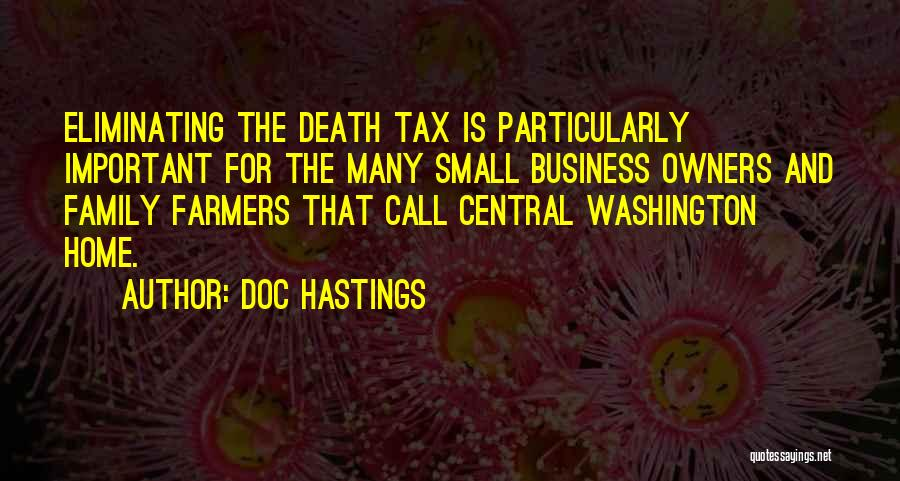 Small Family Business Quotes By Doc Hastings