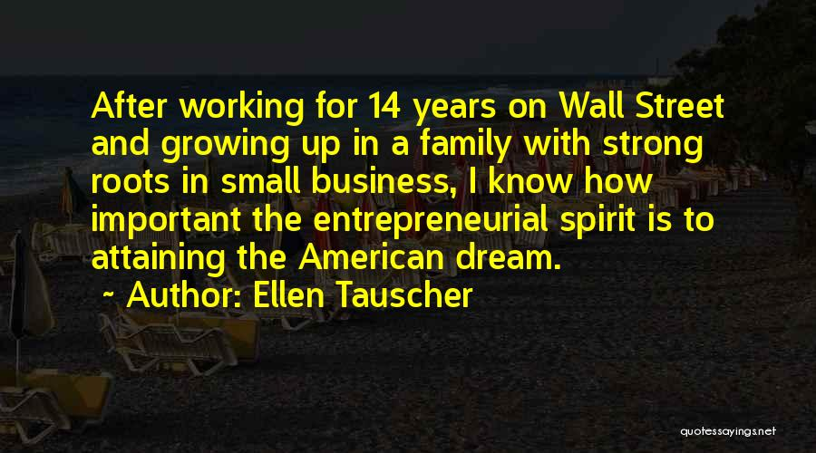 Small Family Business Quotes By Ellen Tauscher