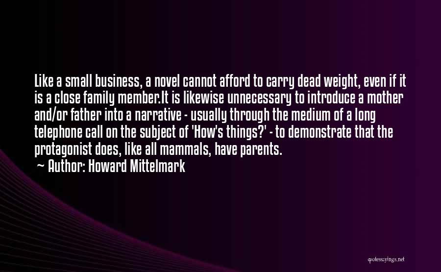 Small Family Business Quotes By Howard Mittelmark