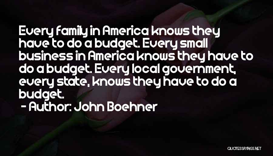 Small Family Business Quotes By John Boehner