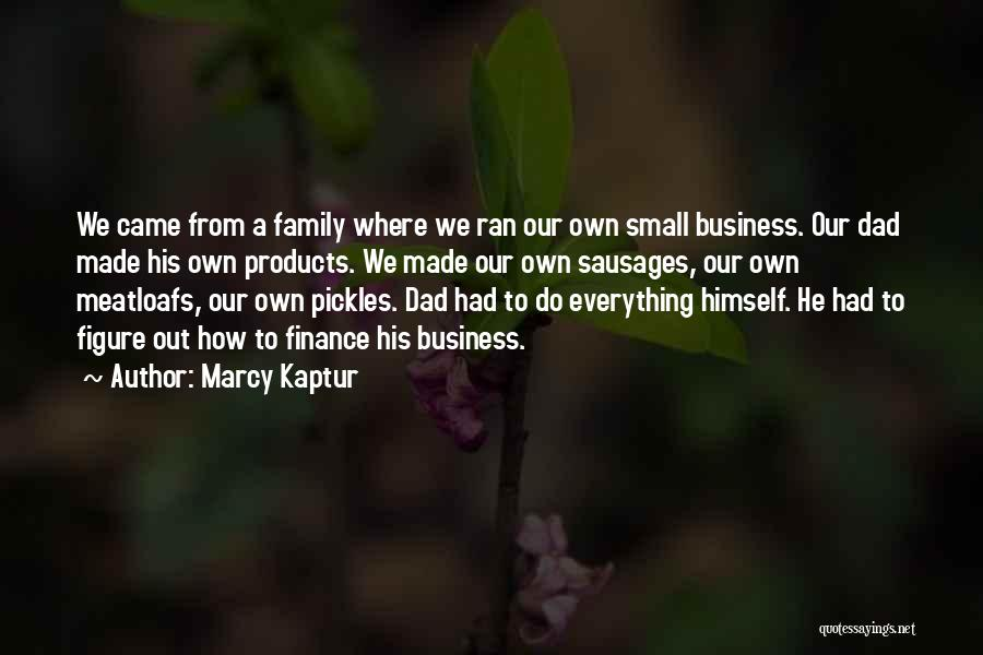 Small Family Business Quotes By Marcy Kaptur