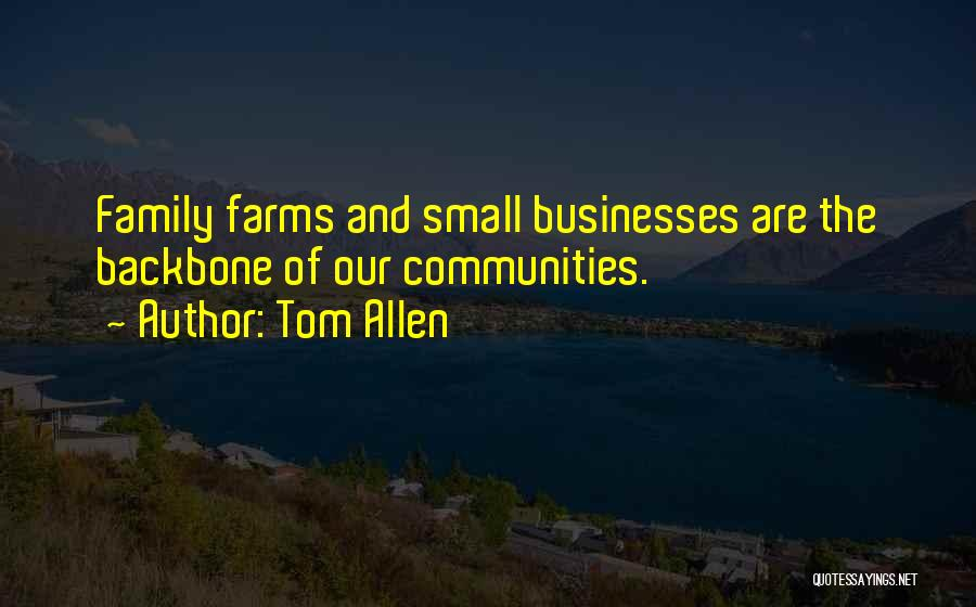 Small Family Business Quotes By Tom Allen