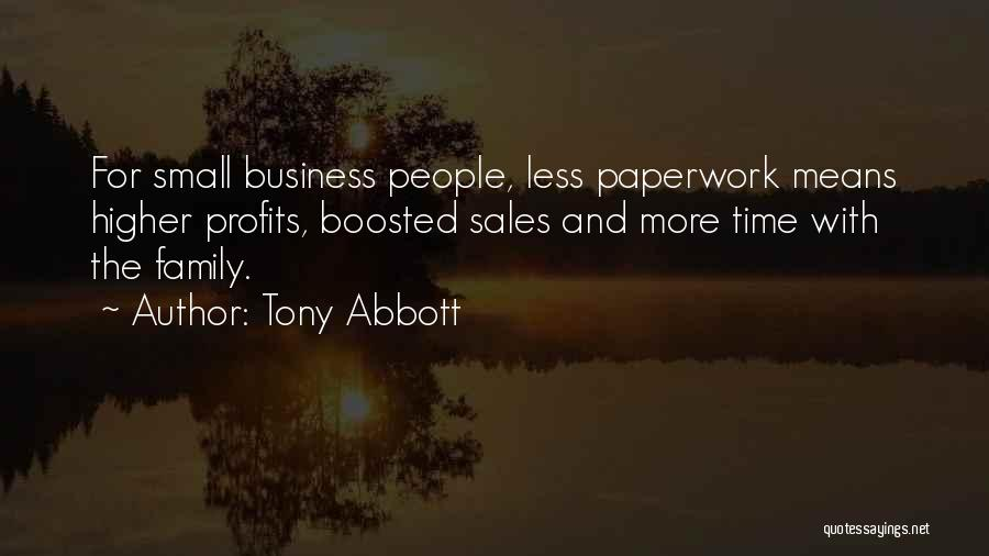 Small Family Business Quotes By Tony Abbott