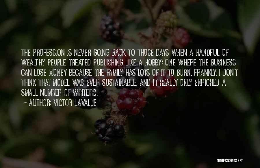 Small Family Business Quotes By Victor LaValle