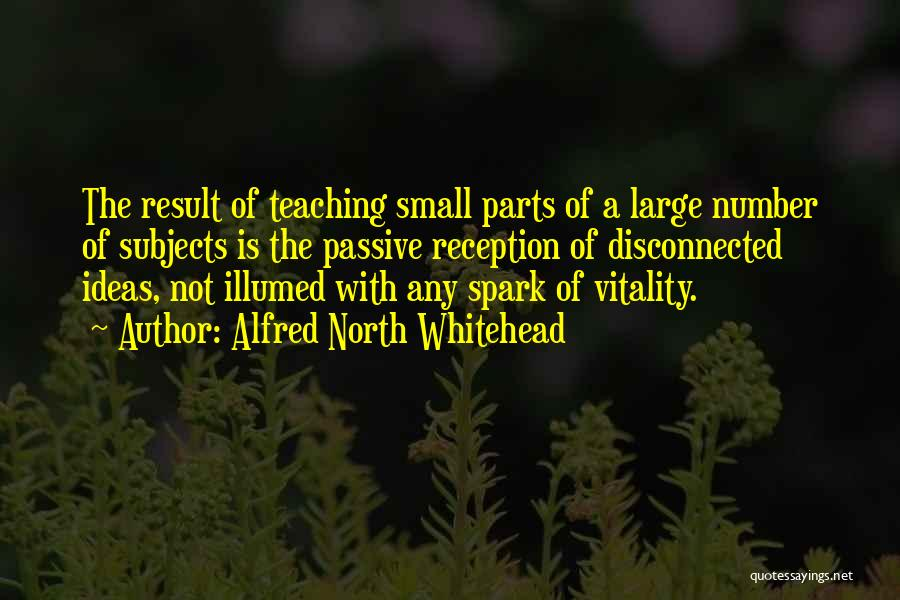 Small Parts Quotes By Alfred North Whitehead