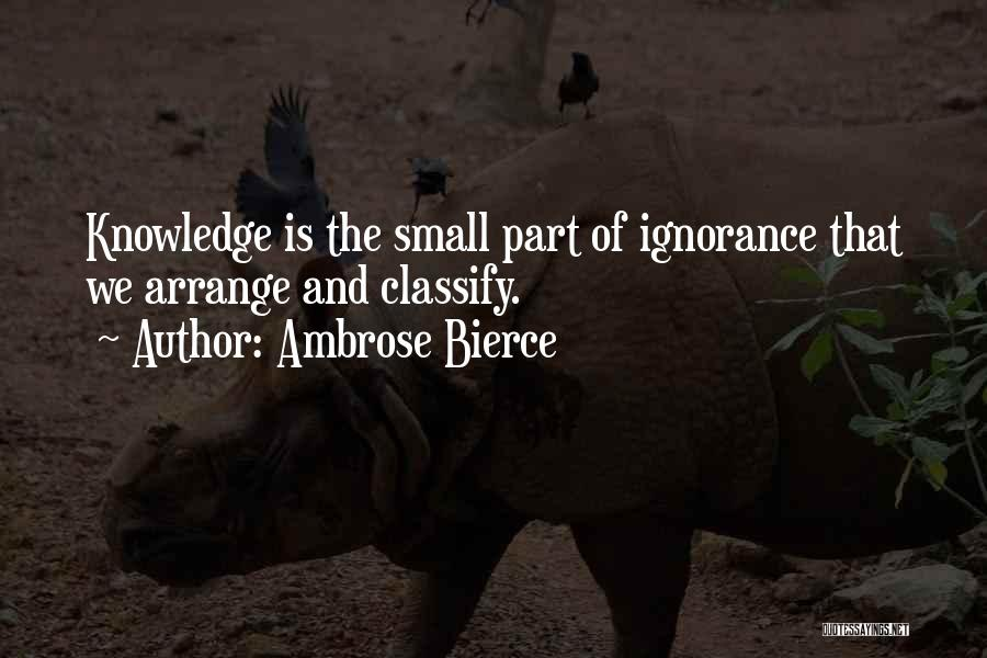 Small Parts Quotes By Ambrose Bierce