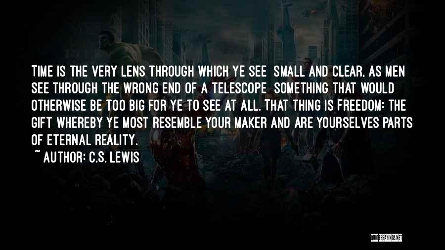 Small Parts Quotes By C.S. Lewis