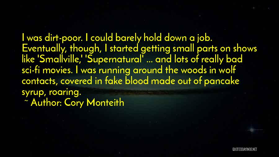 Small Parts Quotes By Cory Monteith