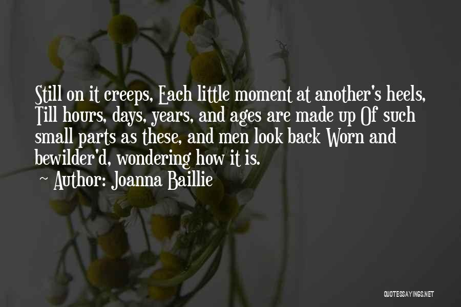 Small Parts Quotes By Joanna Baillie