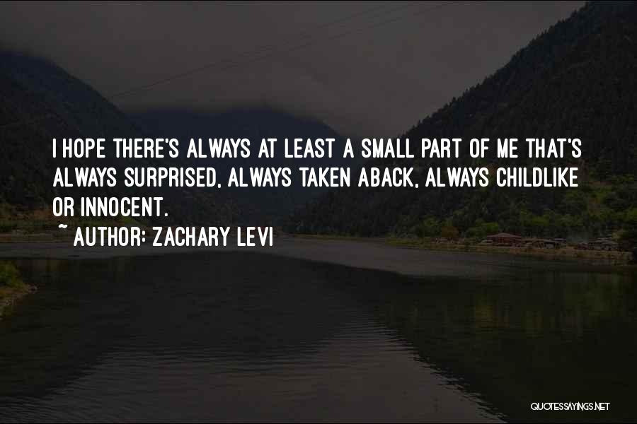Small Parts Quotes By Zachary Levi