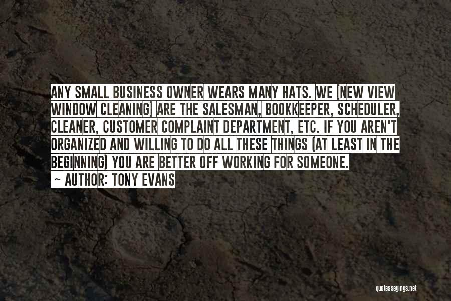 Small Things Are Better Quotes By Tony Evans