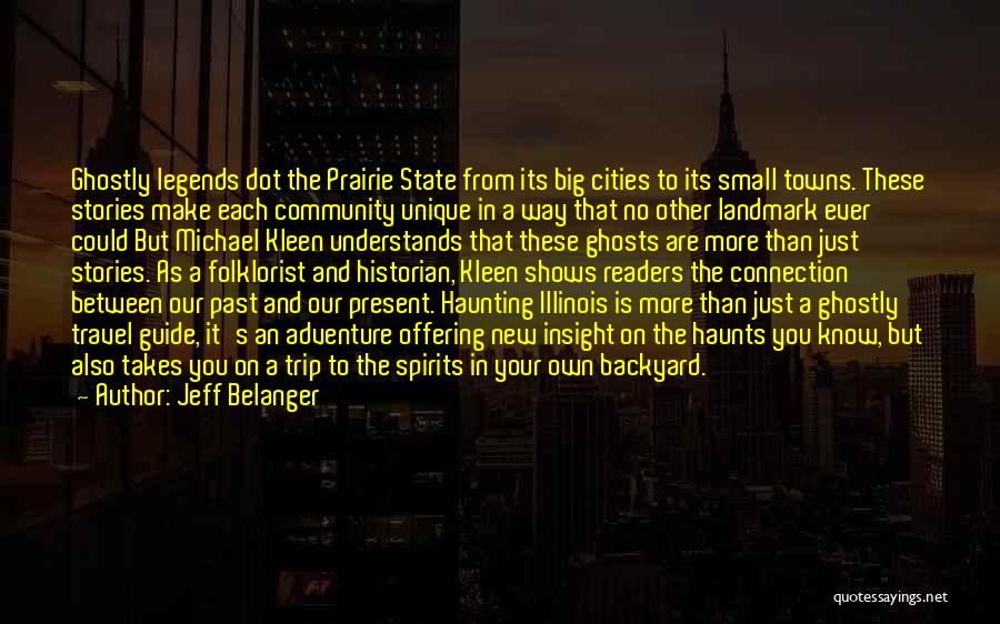 Small Towns And Big Cities Quotes By Jeff Belanger